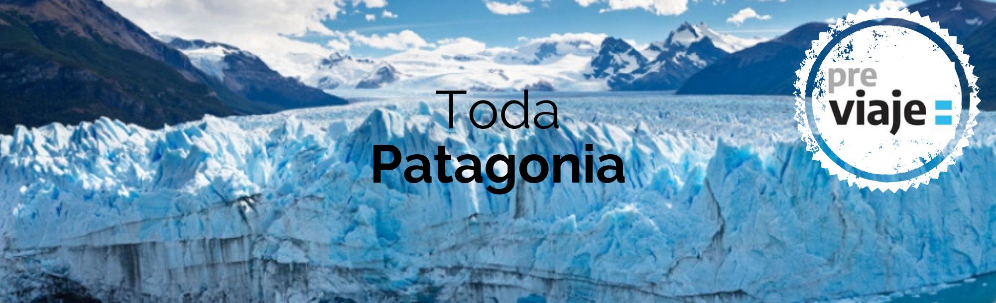 Toda Patagonia