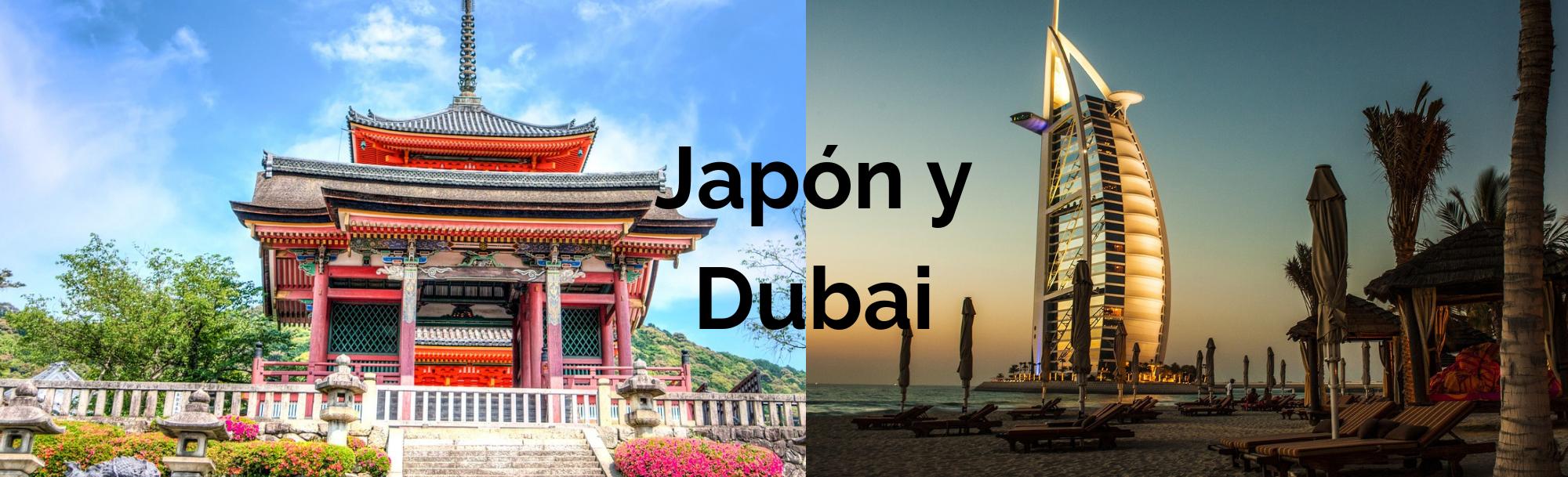 Japón y Dubai