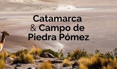 Catamarca Inédita y Campo de Piedra Pómez