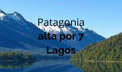 Patagonia alta por 7 Lagos